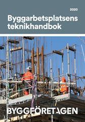 Byggarbetsplatsens teknikhandbok 2020