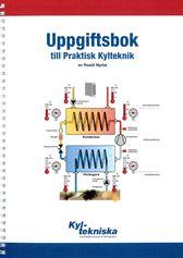 Uppgiftsbok+Lösningsbok Praktisk kylteknik