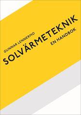 Solvärmeteknik - en handbok