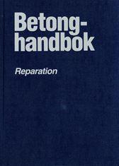 Betonghandbok. Reparation