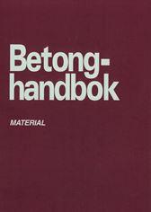 Betonghandbok - Material, utg 2 (rev tilltryck)