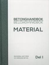 Betonghandbok Material. Del 1