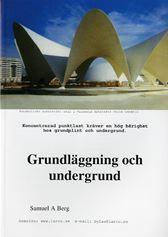 Byggteknik. BYT 3. Grundläggning och undergrund