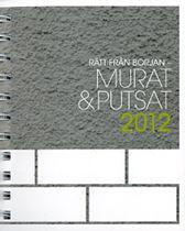 Rätt från början - Murat & Putsat 2012. Pocketformat