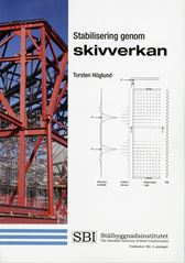 Stabilisering genom skivverkan. SBI Publ 190. Utg 2
