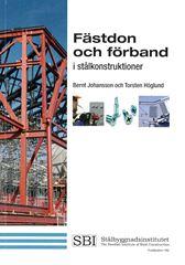 Fästdon och förband i stålkonstruktioner. SBI Publ 192