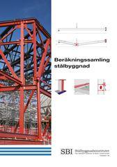Beräkningssamling stålbyggnad. SBI Publ 199