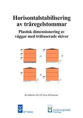 Horisontalstabilisering av träregelstommar