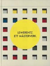 Lewerentz. Ett mästerverk