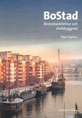 BoStad. Bostadsarkitektur och stadsbyggnad