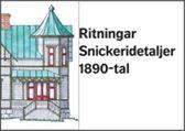 E-BOK Ritningar Snickeridetaljer 1890-tal