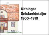 E-BOK Ritningar Snickeridetaljer 1900-1910-tal
