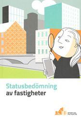Statusbedömning av fastigheter
