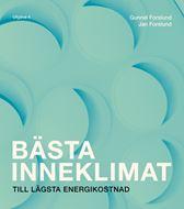 Bästa inneklimat till lägsta energikostnad. Utg 4