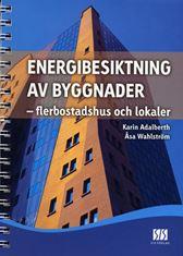 Energibesiktning av byggnader - flerbostadshus och lokaler