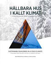 Hållbara hus i kallt klimat, vit - 31 hus från Finland i öster till Kanada i väster