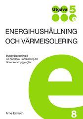 E-BOK Energihushållning o värmeisolering. BVL 8. Utg 5