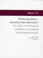 Medborgardialog - demokrati eller dekoration?