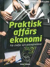 Praktisk affärsekonomi. För chefer och entreprenörer