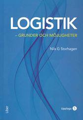 Logistik - grunder och möjligheter. Utg 5