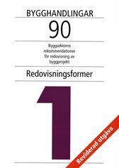 Bygghandlingar 90. Del 1. Redovisningsformer