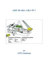 ABT 06 eller ABA 99?