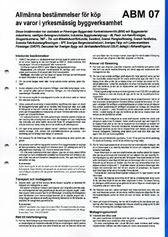 ABM 07. Allmänna bestämmelser för köp av varor i yrkesmässig byggverksamhet
